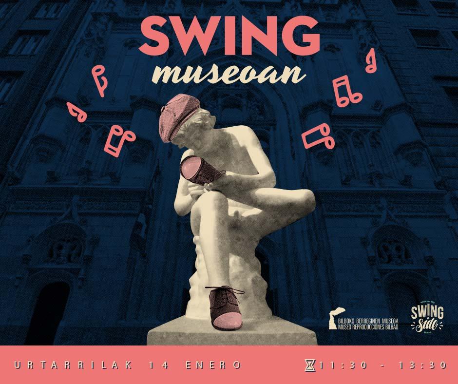 El Swing hace bailar al Museo de Reproducciones de Bilbao  El próximo 14 de enero